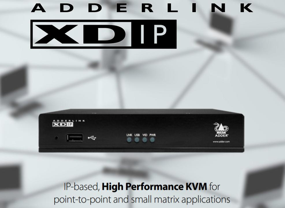 【製品情報】 複数の拠点からリモートで画像編集が可能 PoE、HDMI対応 1920×1200@60fps KVMスイッチ/OverIP ADDERLink™XDIP